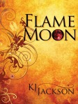 Flame Moon by K.J. Jackson
