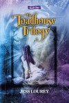 The Toadhouse Trilogy Book One by Jess Lourey