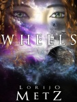 Wheels by Lorijo Metz