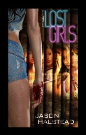 The Lost Girls by Jason Halstead