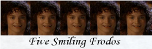 Five Smiling Frodos w Background